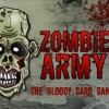 ZOMBIE ARMY: The Bloody Card Game